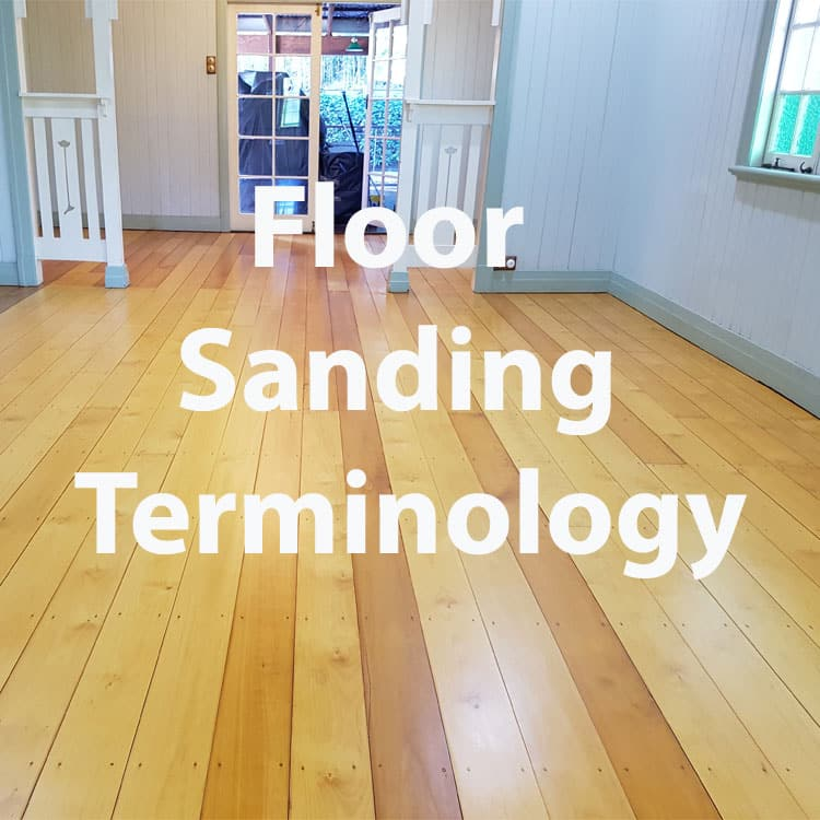 Floor sanding Terminology